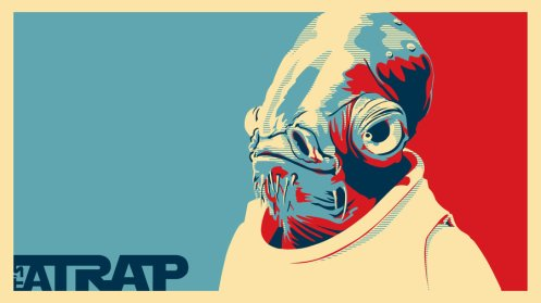 It's a trap.http://thegreatbrandino.deviantart.com/art/It-s-a-Trap-Wallpaper-188271516